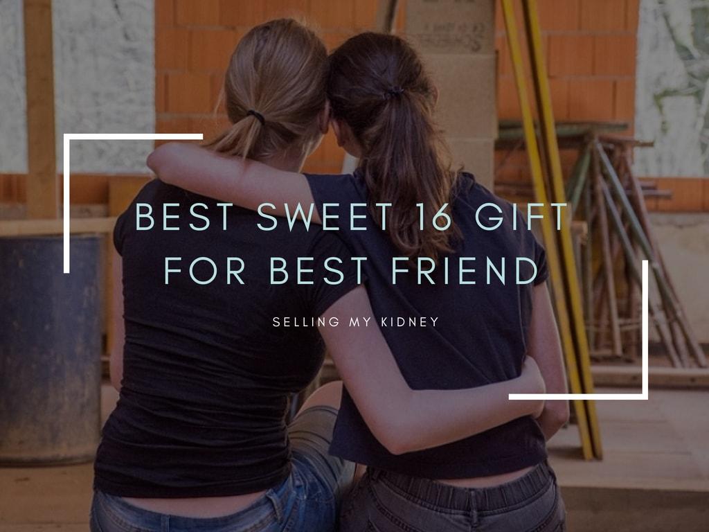 Best Sweet 16 Gift