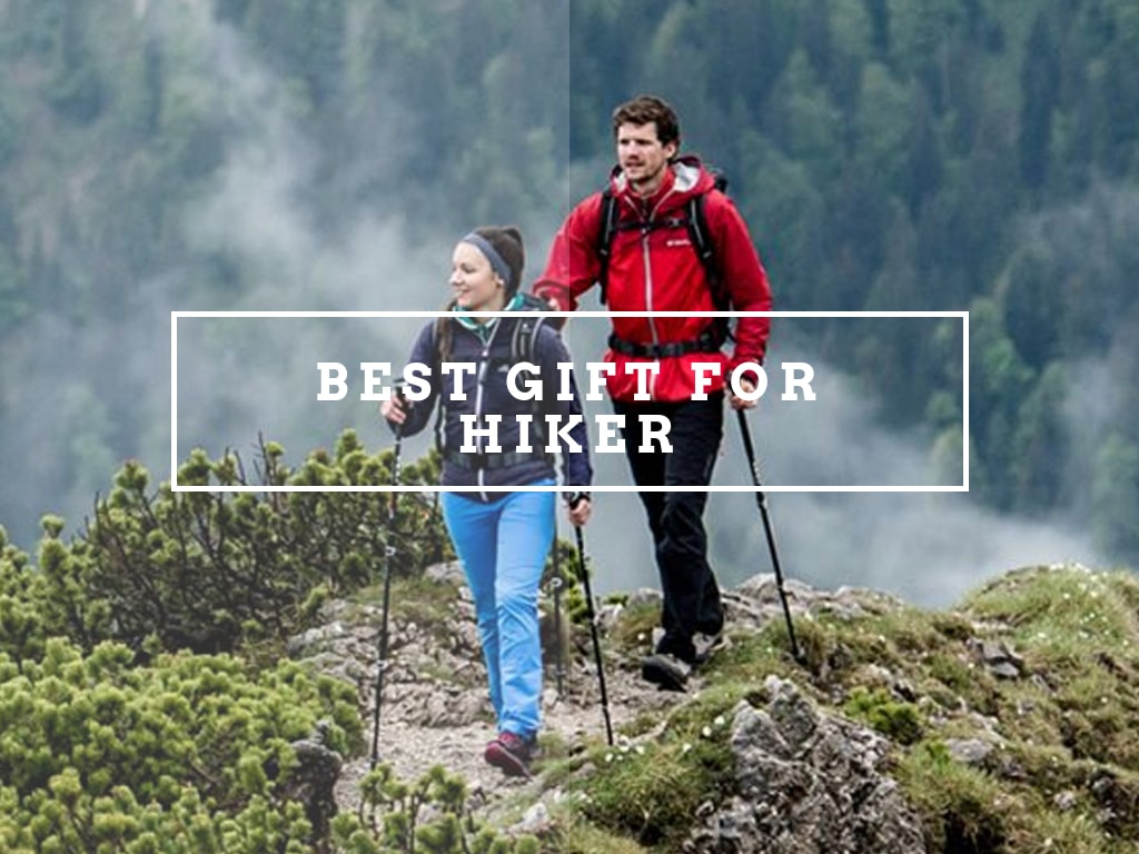 Best Gift Ideas For Hiker