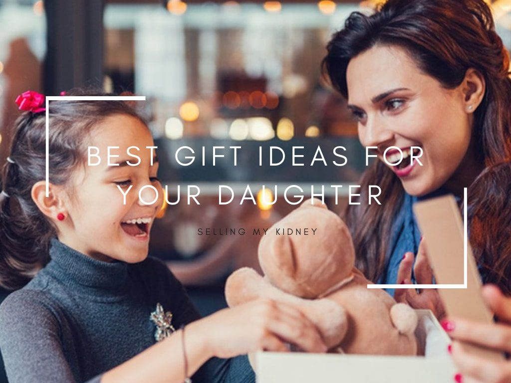 Best Gift Ideas for your Daughter