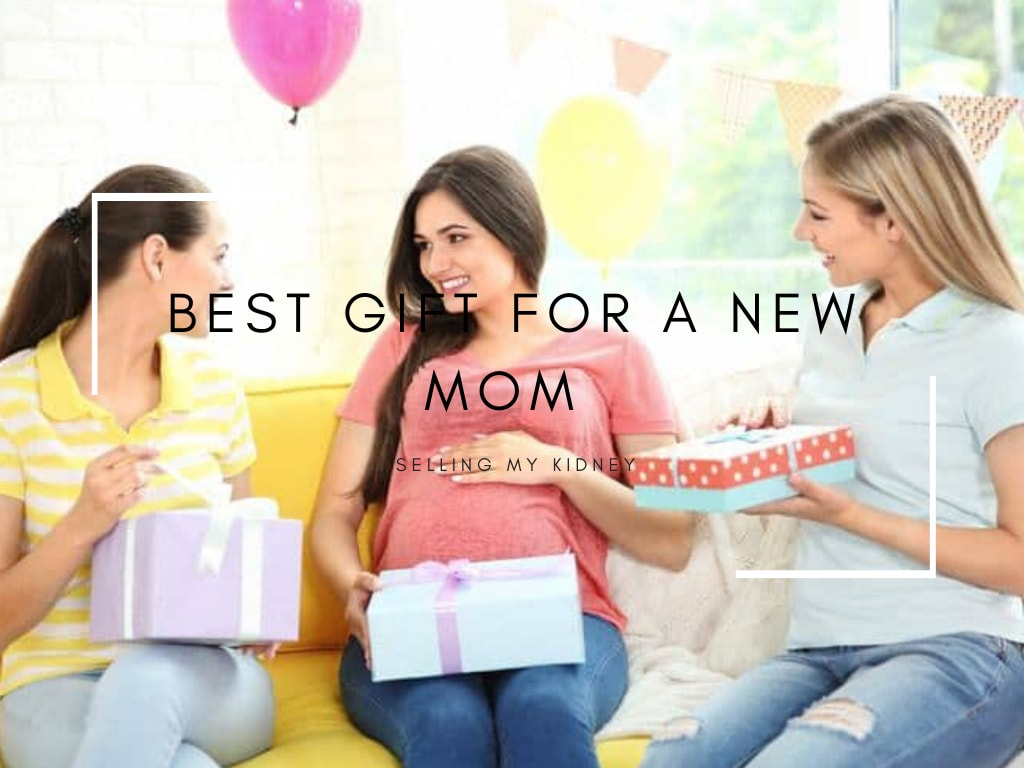 Best Gift for a New Mom