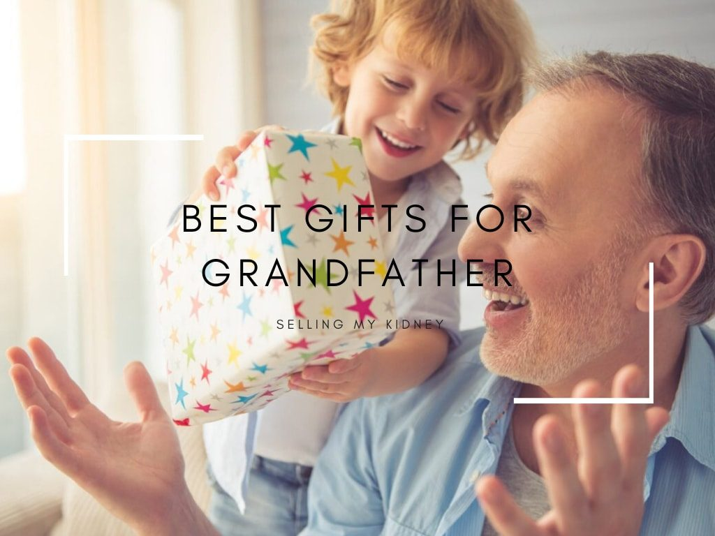 Gifts For Grandfather