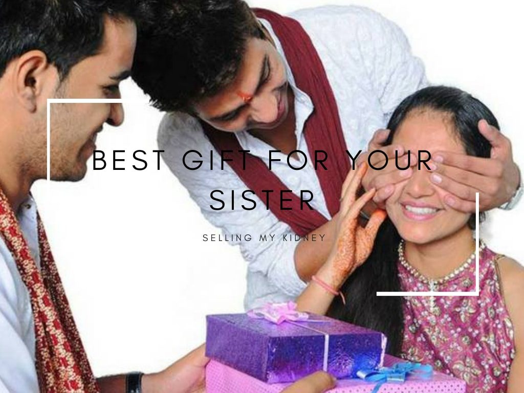 Best Gift for Your Sister