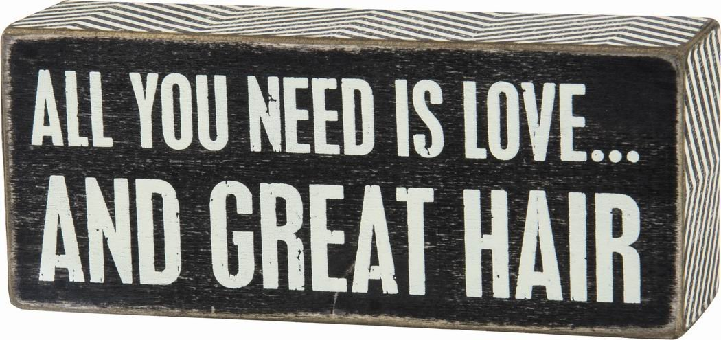 Box sign All you need it's love ... and great hair